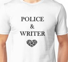 Police Writer Love Unisex T-Shirt