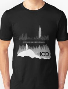 The 100 - The Future Is About More Than Survival Unisex T-Shirt