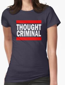Thought Criminal - Black Background Womens Fitted T-Shirt