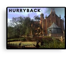 Hurry Back to the Haunted Mansion Canvas Print