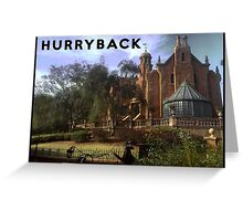 Hurry Back to the Haunted Mansion Greeting Card