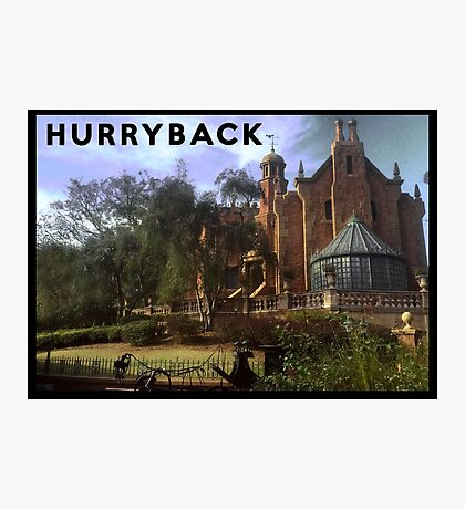 Hurry Back to the Haunted Mansion Photographic Print