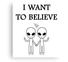 I want to believe. Canvas Print
