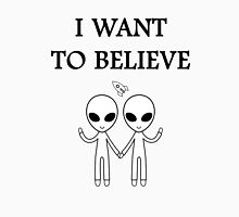 I want to believe. Unisex T-Shirt