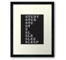 Sleep > Study Framed Print
