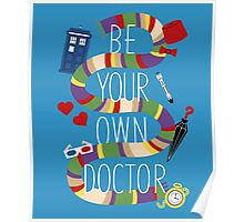 Be Your Own Doctor Poster