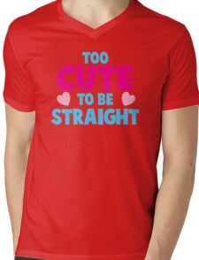 Too CUTE to be STRAIGHT!  Mens V-Neck T-Shirt