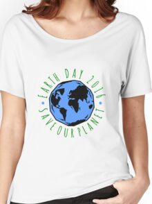 Save Our Planet Earth Day Women's Relaxed Fit T-Shirt