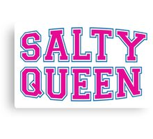 Salty Queen [Rupaul's Drag Race] Canvas Print