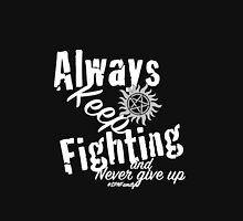 Always Keep Fighting Unisex T-Shirt