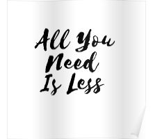 All You Need Is Less Poster