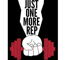 Just One More Rep Weightlifting Photographic Print