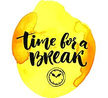 Time for a break Photographic Print