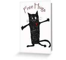 Free hugs, black cat cartoon, humor Greeting Card