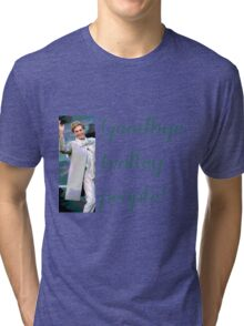 Goodbye trolley people! Tri-blend T-Shirt
