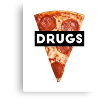 Drugs = Pizza Canvas Print