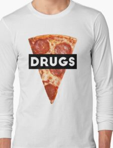 Drugs = Pizza Long Sleeve T-Shirt