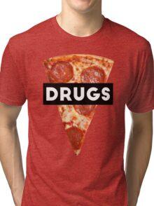 Drugs = Pizza Tri-blend T-Shirt