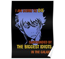 Quotes and quips - biggest idiots Poster
