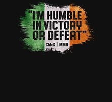 Conor McGregor - Humble Unisex T-Shirt