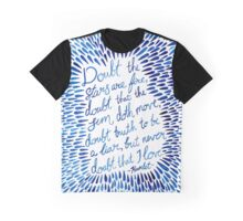 Hamlet - Doubt the stars love quote Graphic T-Shirt