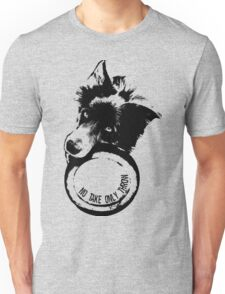 NO TAKE. ONLY THROW. (Border Collie) Unisex T-Shirt