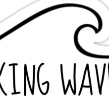 Making Waves Sticker