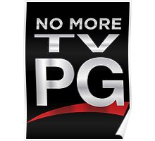 No More TV PG Poster