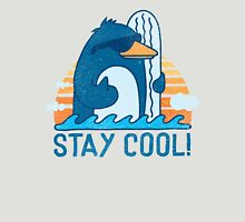 STAY COOL! Unisex T-Shirt