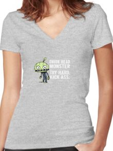 Onion Head Monster- Try Hard. Kick Ass. Women's Fitted V-Neck T-Shirt