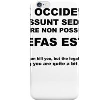 They Can Kill You, but the Legalities of Eating You Are Quite a Bit Dicier | Infinite Jest iPhone Case/Skin