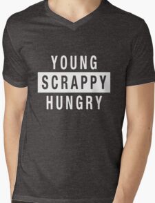 Young Scrappy and Hungry - White Type on Black Mens V-Neck T-Shirt