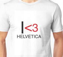 I <3 helvetica love type graphic design Unisex T-Shirt