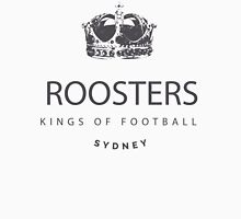 Sydney Roosters - Kings of Football Unisex T-Shirt