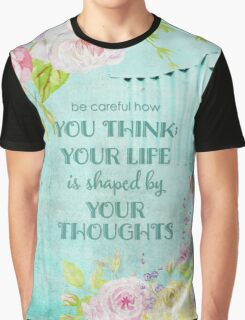Be careful how Graphic T-Shirt