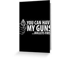 bullet first Greeting Card