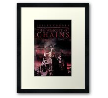 The Weight of Chains Framed Print