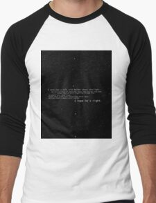 I once had a talk with mulder about starlight... Men's Baseball ¾ T-Shirt