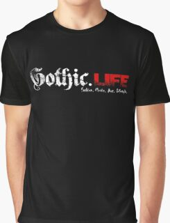 Gothic.Life Black (with tagline) Graphic T-Shirt