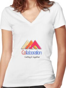 Collaboration, let's work together Women's Fitted V-Neck T-Shirt