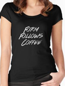 Form Follows Coffee v2 (BLACK) Women's Fitted Scoop T-Shirt