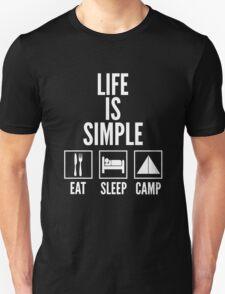 Life Is Simple Eat Sleep Camp Unisex T-Shirt