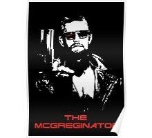 The McGreginator Poster
