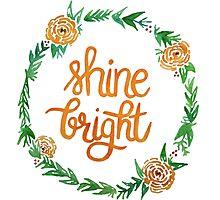 Shine Bright Photographic Print