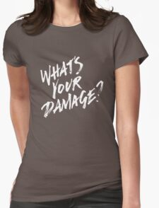 What's Your Damage? - White Text Womens Fitted T-Shirt