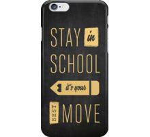"""Stay in School"" Smart Phone Case iPhone Case/Skin"