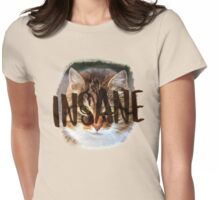 INSANE (cat crazy) Womens Fitted T-Shirt