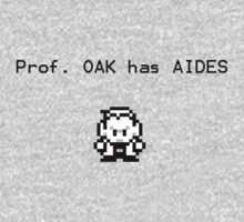 Prof. Oak has Aides Baby Tee