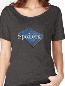 Spoilers ... Women's Relaxed Fit T-Shirt