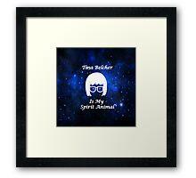 Tina Belcher  Is My Spirit Animal  Framed Print
